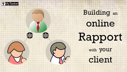Learning 6 Tips to Build an Online Rapport with Your Clients