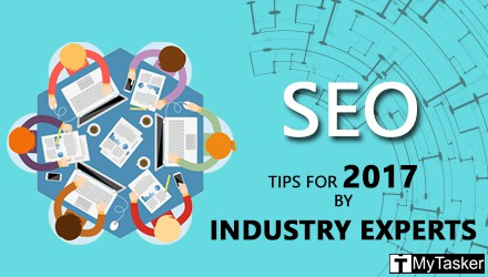 SEO Tips for 2017: 39 Experts Share their insights on SEO
